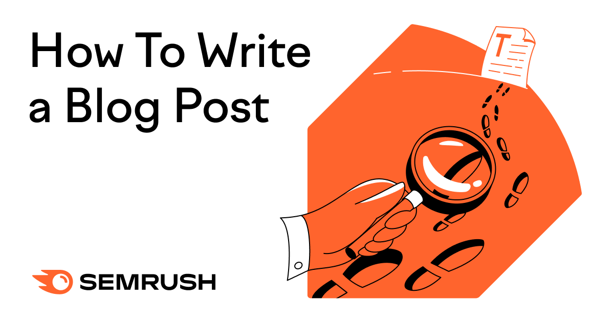 How To Write a Blog Post (Even If It's The First Time)