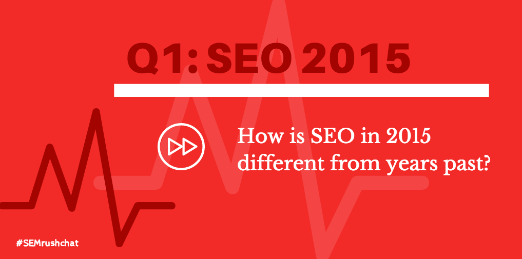 How is SEO in 2015 different from years past