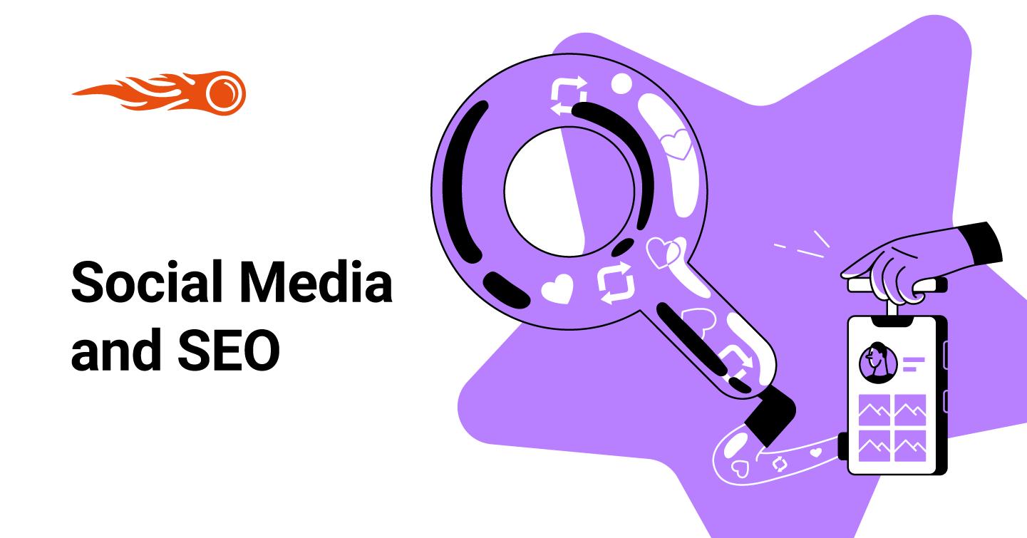 Social Media SEO: 7 Ways Social Media Can Improve Your SEO