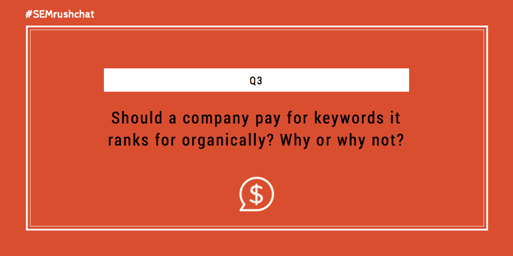 Should company pay for keywords it ranks for organically?