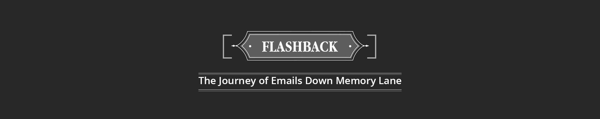 Email Flashback