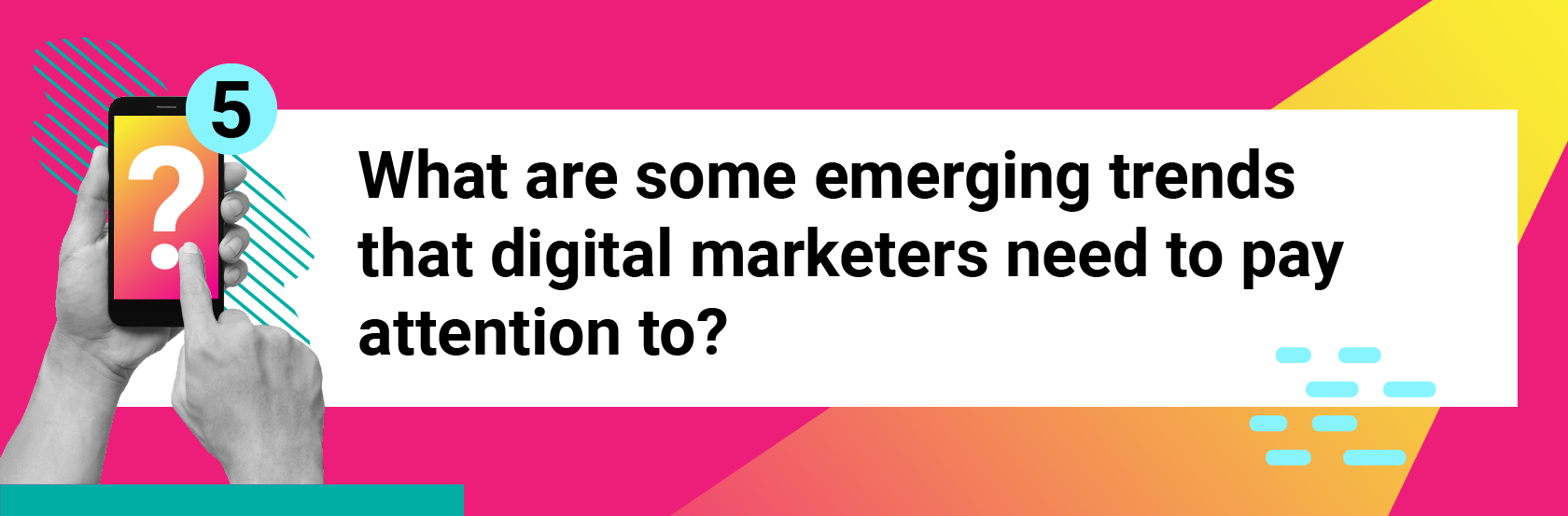 What are some emerging trends that digital marketers need to pay attention to?