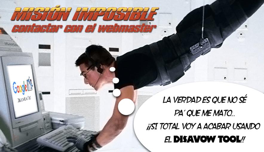Misión imposible y Disavow Tool