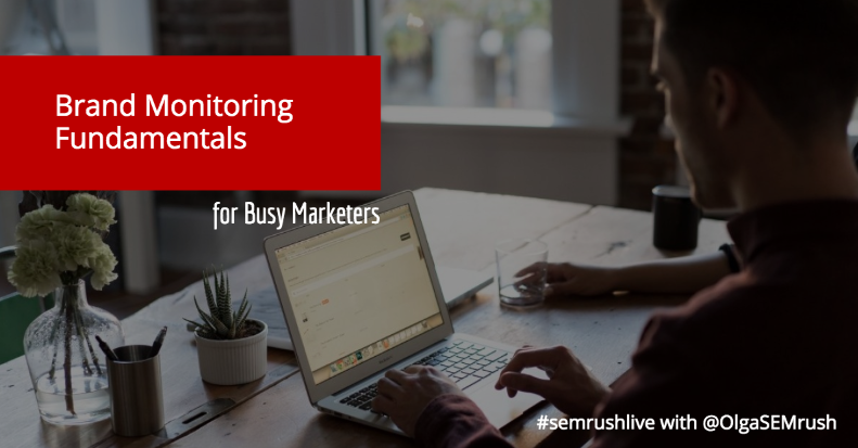 Brand Monitoring Fundamentals for Busy Marketers