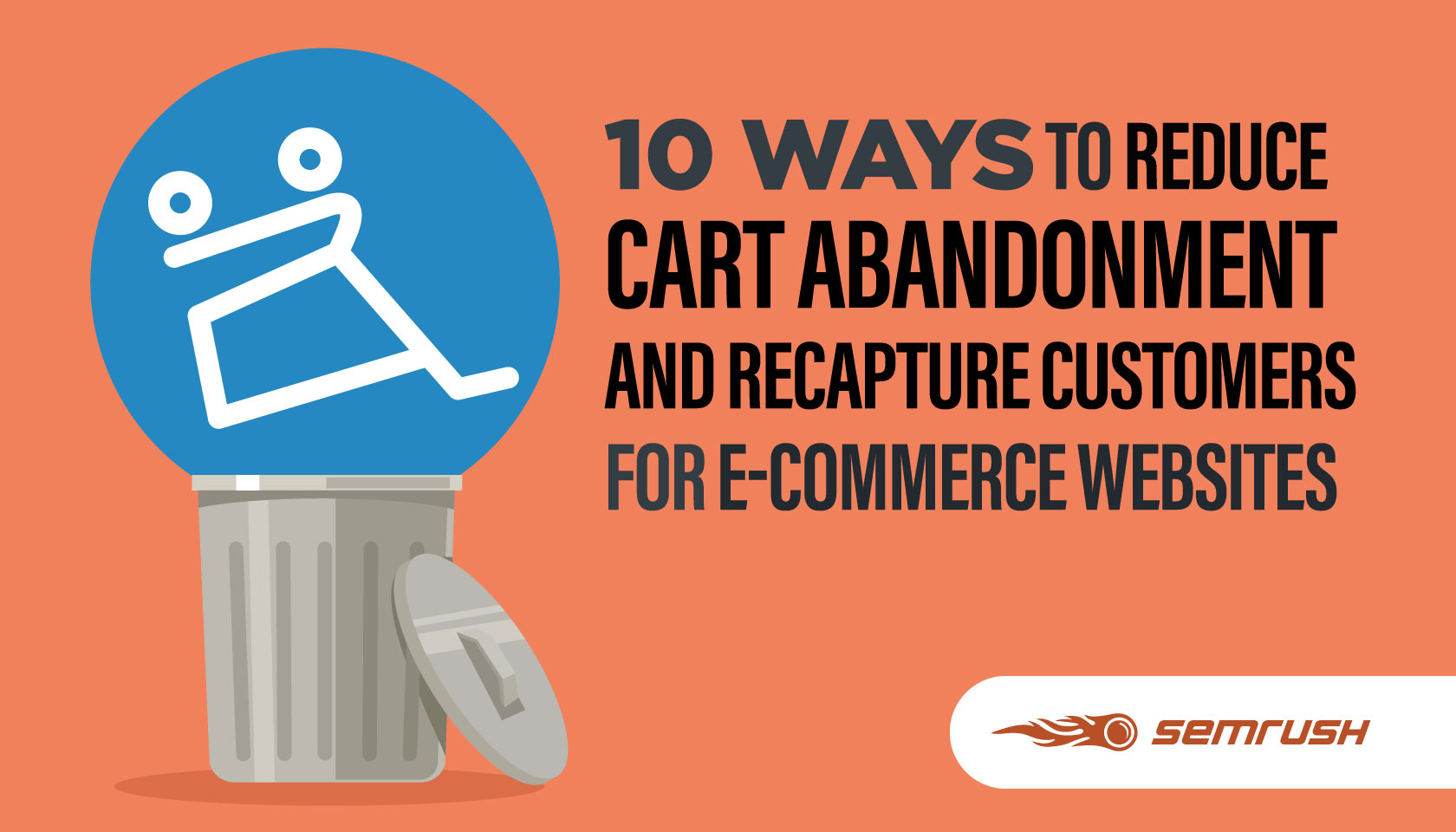 10 Ways To Reduce Cart Abandonment And Recapture Customers For E Commerce