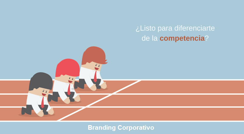 Branding corporativo Â¡Diferenciarte de la competencia!