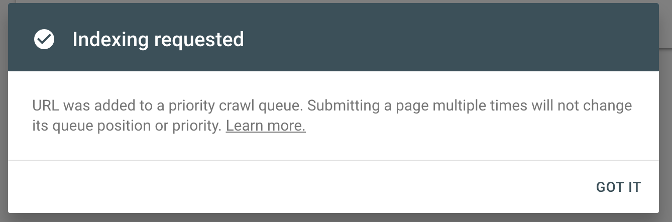 Indexing requested notification when submitting a URL in Google Search Console