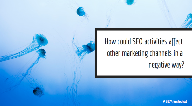 How can SEO affect marketing activities in a negative way