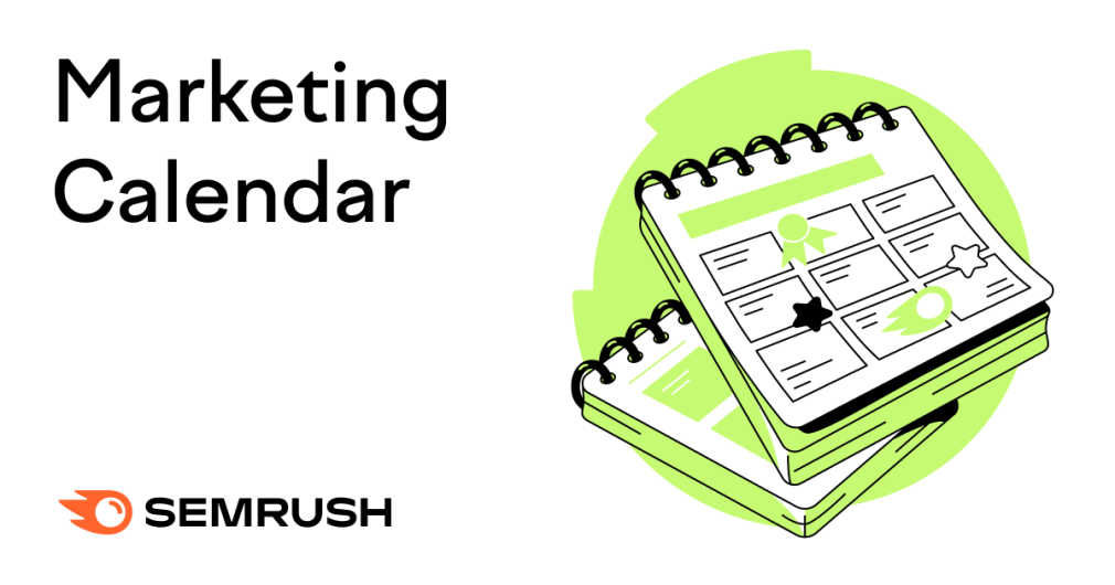 The A-Z of a Marketing Calendar (5 Ready-to-Use Templates)