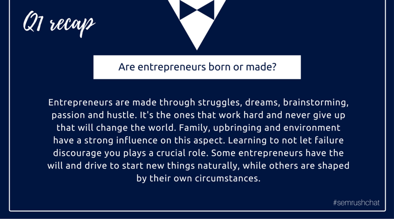 Entrepreneurs born or made