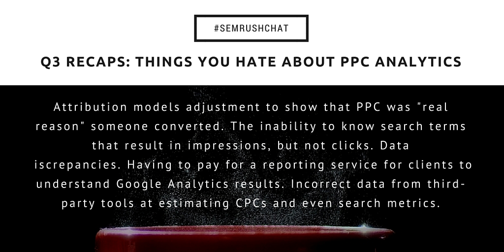 What I Hate About PPC  #semrushchat. Image 6