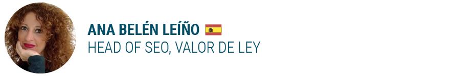Ana Belén LeíñoHead of SEO, Valor de Ley
