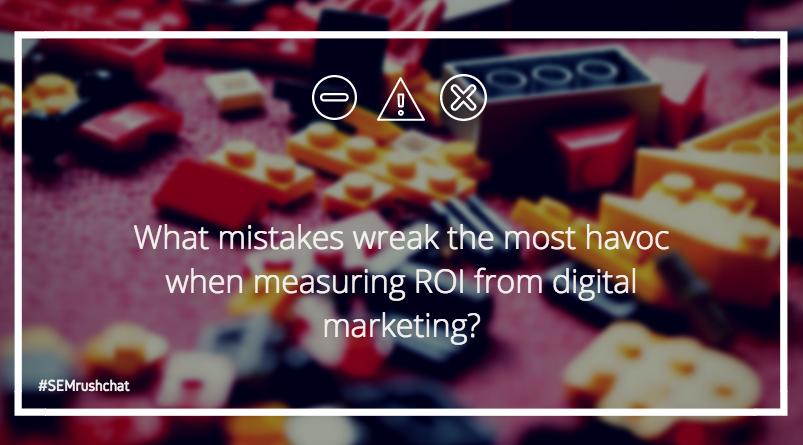 Mistakes when measuring ROI