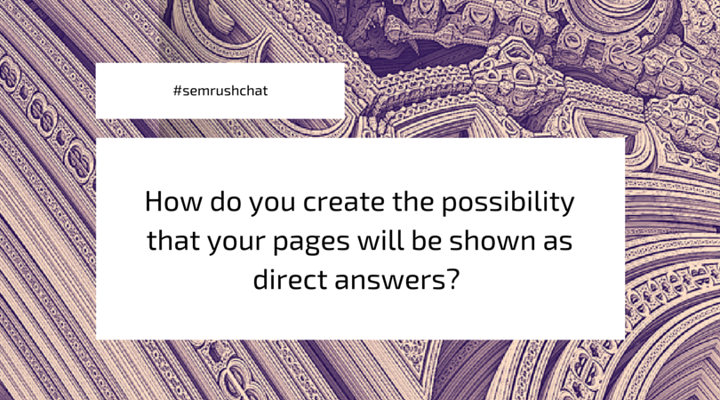 How to create the possibility that your pages will be shown as direct answers