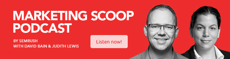 SEMrush marketing scoop podcast