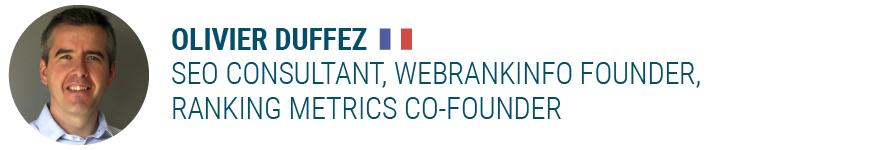 Olivier DuffezSEO Consultant, WebRankInfo founder, Ranking Metrics co-founder