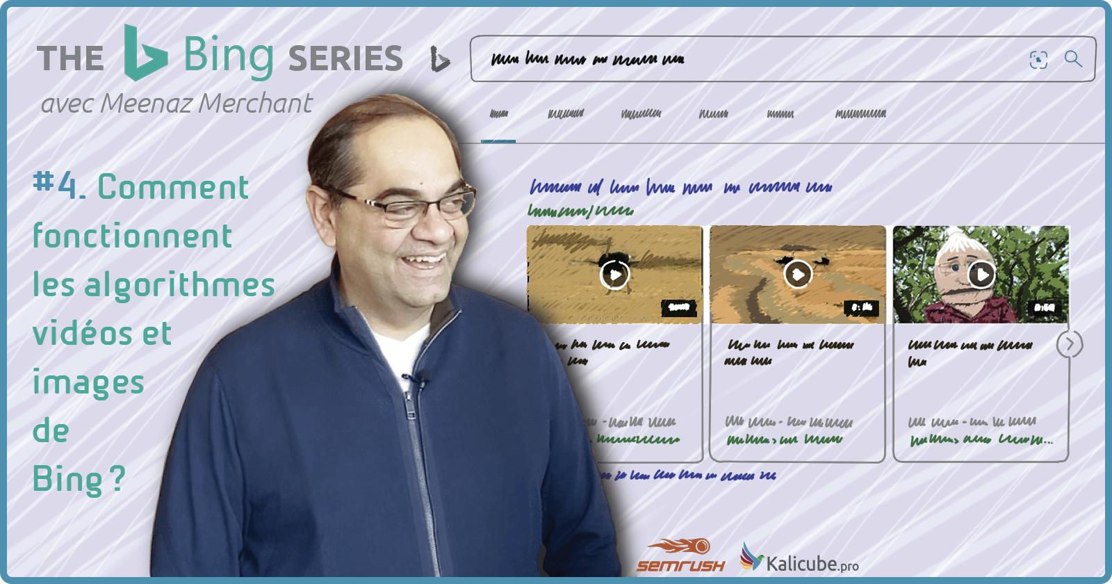 Comment fonctionne les algorithmes images et vidéos de Bing
