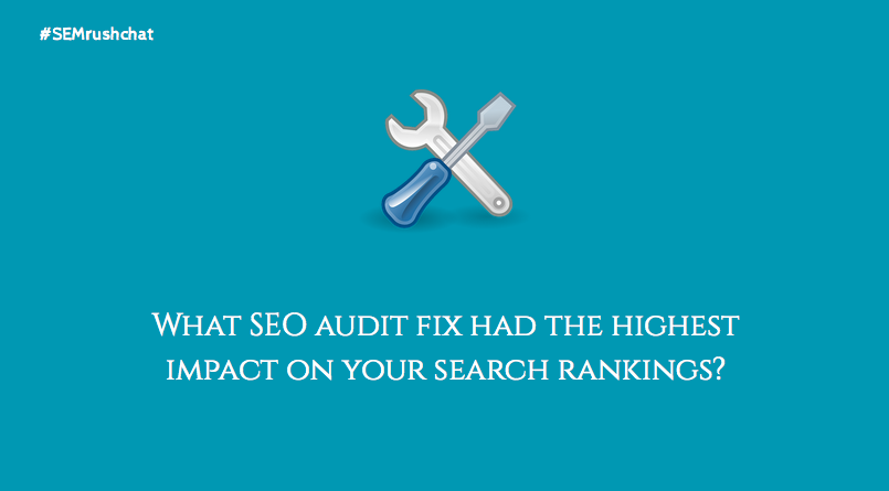 SEO audit fix that have the highest impact on rankings