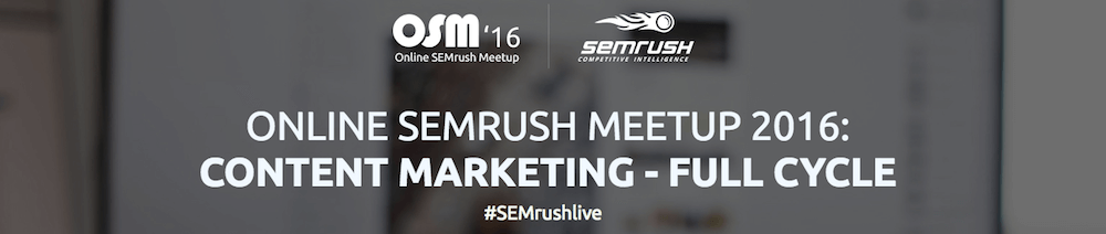 Iscriviti al Meetup gratuito di SEMrush sul Content marketing