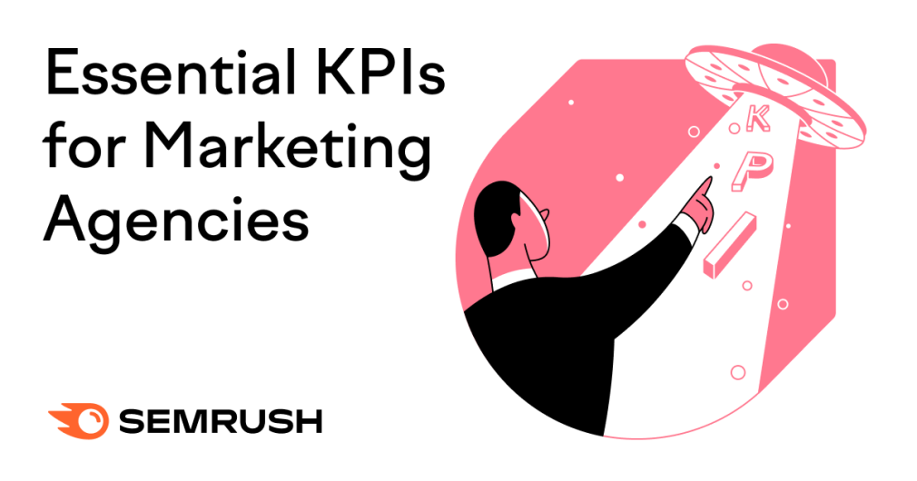 The Best KPIs for Marketing Agencies to Track in 2021