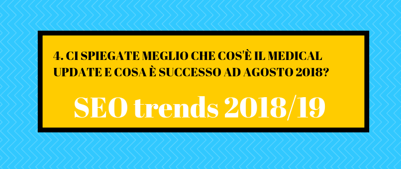 Che cos'è il Medical Update di agosto 2018