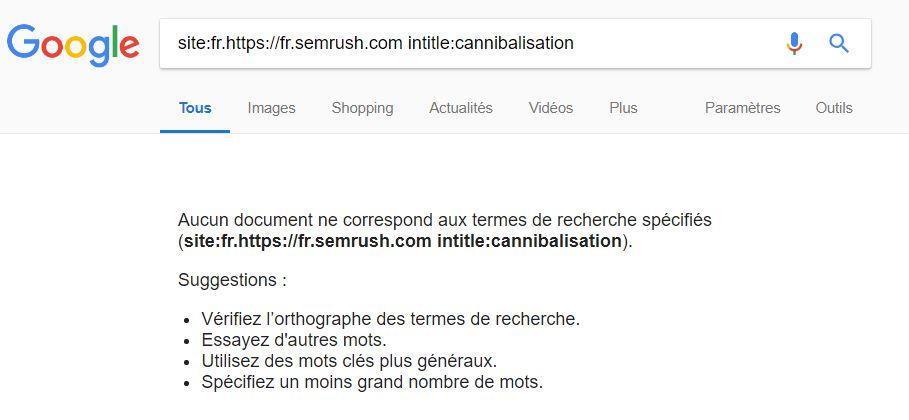 Commande Google pour cannibalisation sur SEMrush