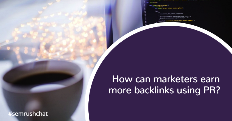 How can marketers earn more backlinks using PR?