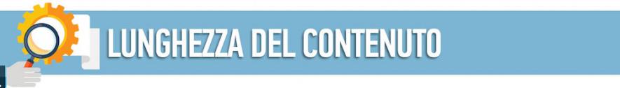 Fai un controllo sulla lunghezza dei tuoi contenuti