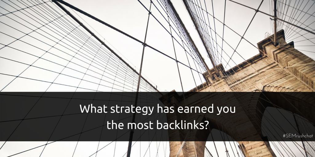 What strategy has earned you the most backlinks?