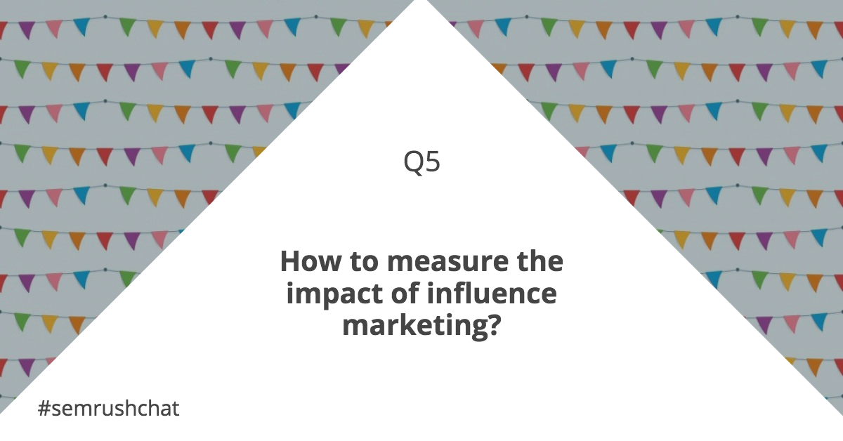 Measure the result of influence marketing