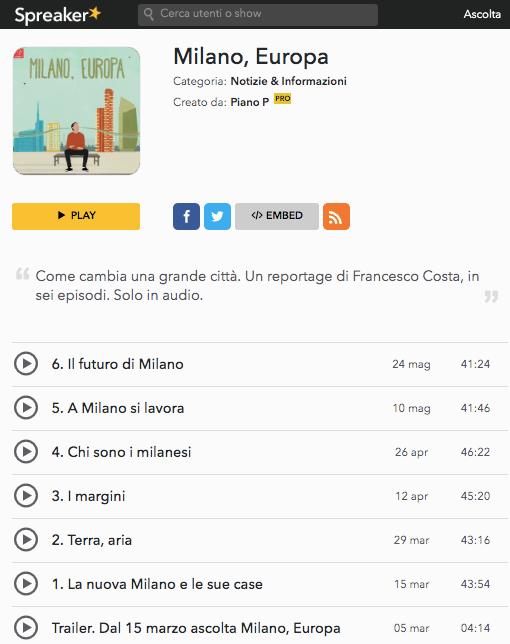 Un podcast consigliato è quello di Milano, Europa