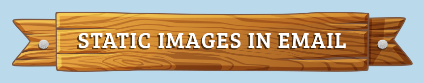 Static Images In Email