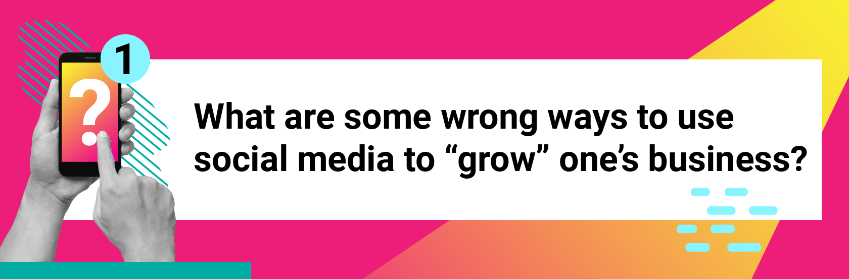 "What are some wrong ways to use social media to ""grow"" one's business?"