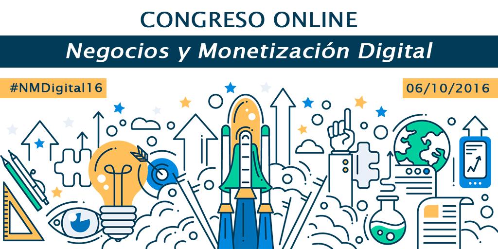 Congreso online Negocios y Monetización Digital