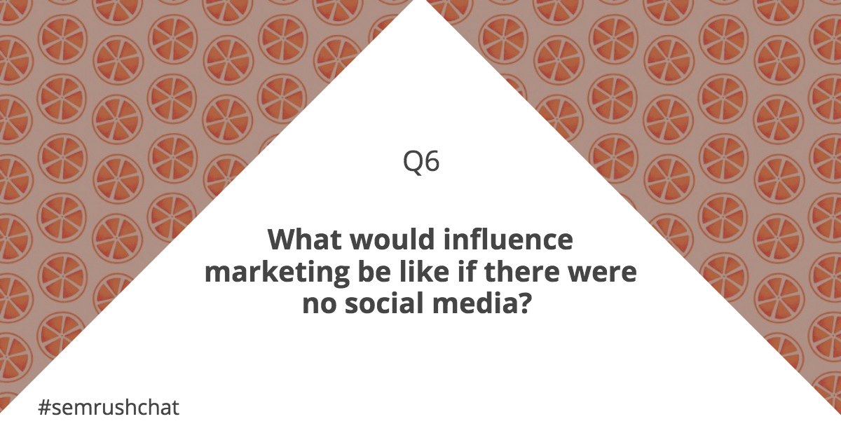 Influence marketing without social media