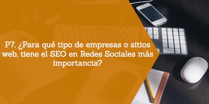 Empresas o sitios web afines al SEO en RRSS - P7