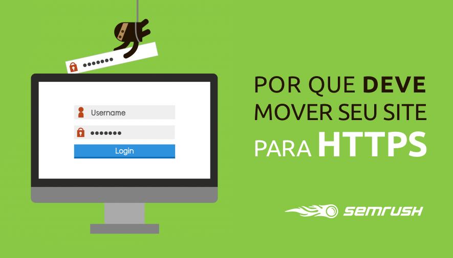 Por que migrar o seu site para HTTPS: Pesquisa da SEMrush
