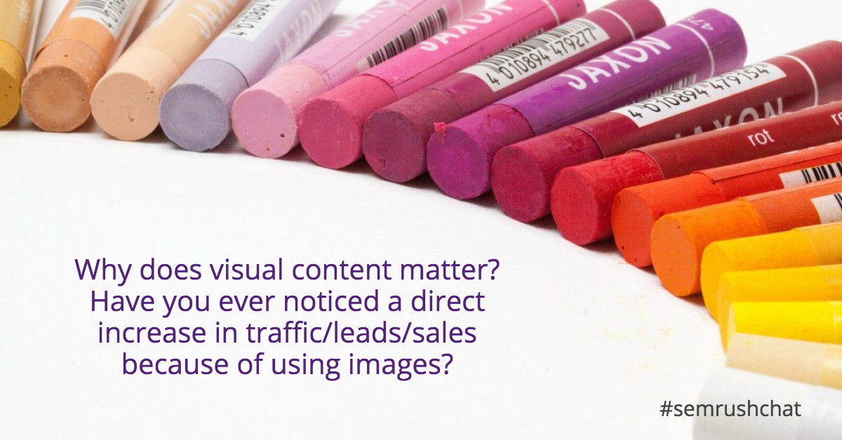 Why does visual content matter?