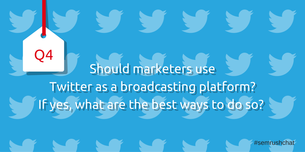 Should marketers use Twitter as a broadcasting platform