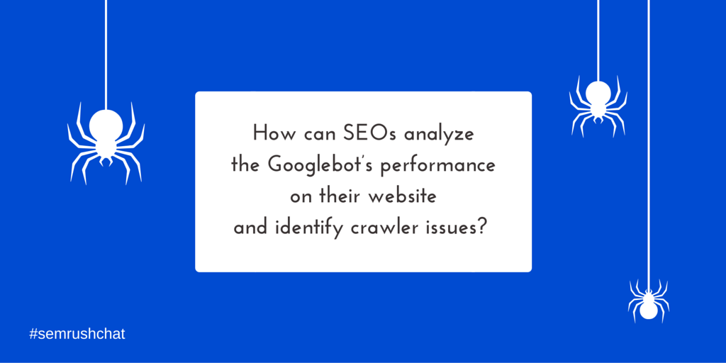 How can SEO specialists analyze the Googlebot's performance?