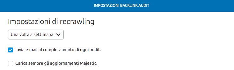 Puoi impostare la frequenza delle scansioni del tool Backlink audit