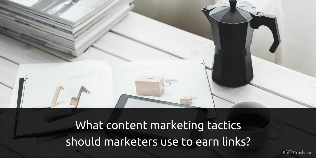 Content marketing tactics to earn links