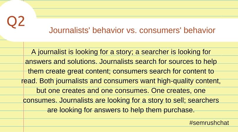 Journalists' behavior vs. consumers' behavior