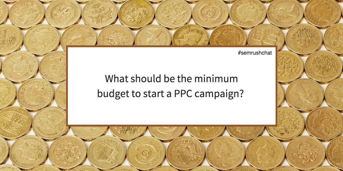 Minimum PPC budget