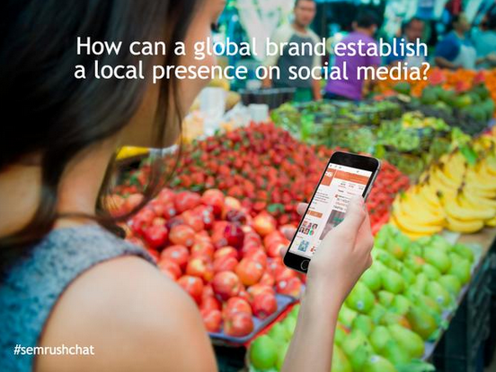 How can a global brand establish a local presence on social media?
