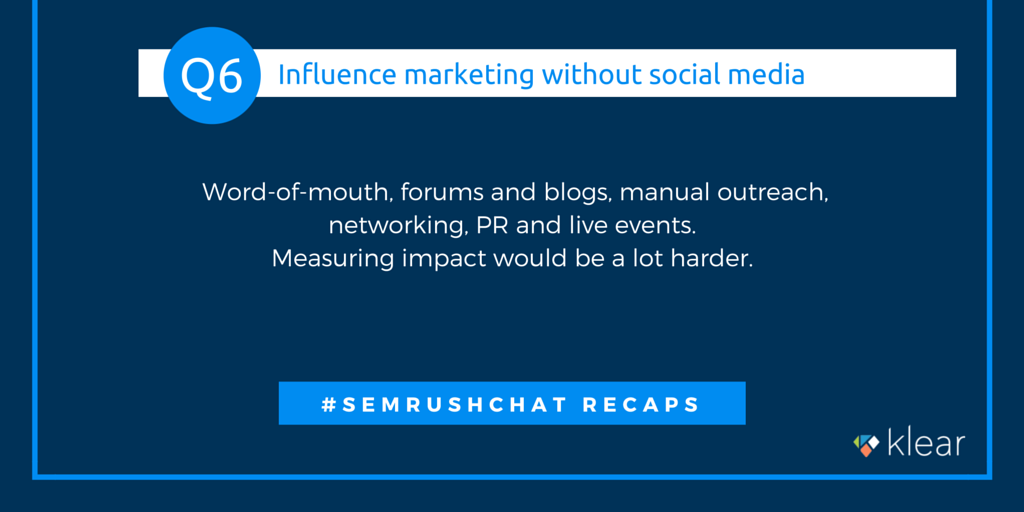 SEMrush chat - Influence marketing Q6