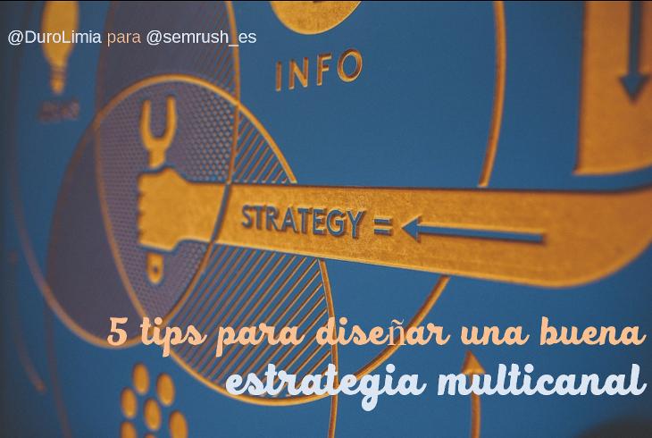 Estrategias multicanal - Tips