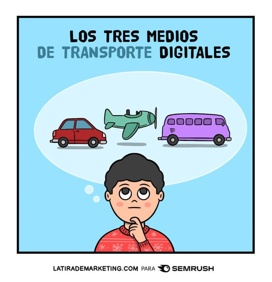 Los tres medios de transporte digitales
