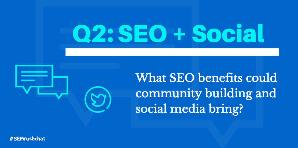 What SEO benefits can community building and social media bring