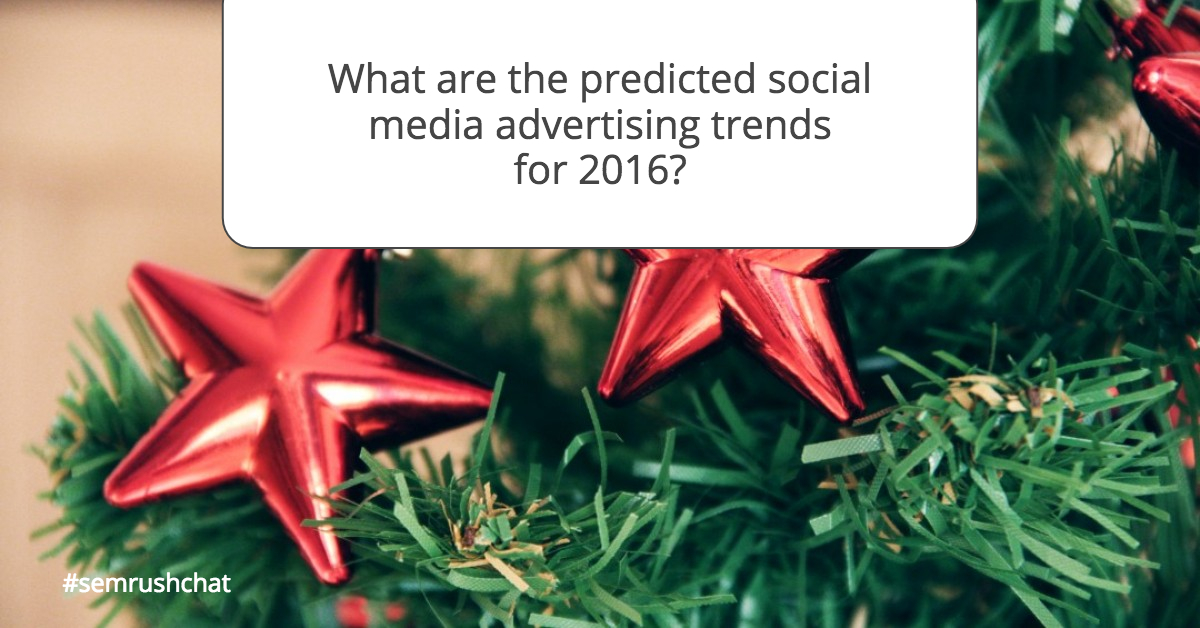 The predicted social media advertising trends for 2016